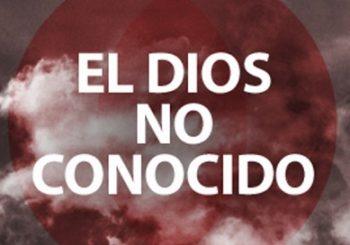 El Dios No Conocido
